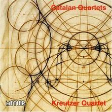 Catalan String Quartets - CD Audio di Kreutzer Quartet