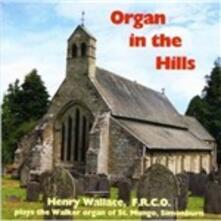 Organ in the Hills - CD Audio di Johann Sebastian Bach