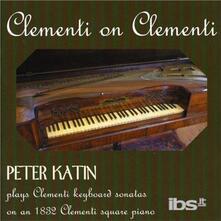 Clementi on Clementi - CD Audio di Muzio Clementi