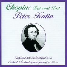 First and Last - CD Audio di Fryderyk Franciszek Chopin