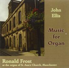 Music For Organ - CD Audio di John Ellis