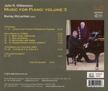 Williamson Piano Music,.3 - CD Audio di Murray McLachlan,John R. Williamson