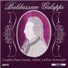 Sonate per Pianoforte vol.3 - CD Audio di Baldassarre Galuppi