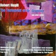 The Testament of Dr.Cranmer - CD Audio di Robert Hugill