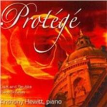 Protégé. Sonate per pianoforte - CD Audio di Anthony Hewitt