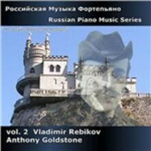 Musica russa per pianoforte vol.2 - CD Audio di Vladimir Rebikov,Anthony Goldstone