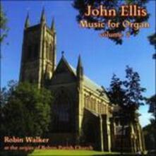 John Ellis. Musica per organo - CD Audio di Robin Walker