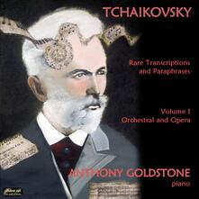 Rare Transcriptions & Paraphrases - CD Audio di Pyotr Ilyich Tchaikovsky,Anthony Goldstone