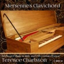 Mersenne's Clavichord - CD Audio di Terence Charlston