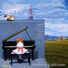 Piano at the Ballet vol.2 - CD Audio di Claude Debussy,Francis Poulenc,Igor Stravinsky,Anthony Goldstone