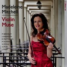 Musica per Violino - CD Audio di Madeleine Mitchell