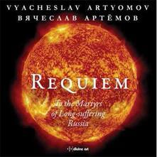 Requiem - CD Audio di Vyacheslav Artyomov