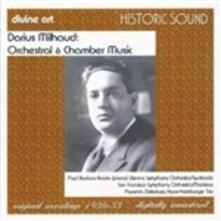 Musica orchestrale - Musica da camera - CD Audio di Darius Milhaud