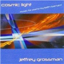Cosmic Light - CD Audio di Keith Barnard,Jeffrey Grossman