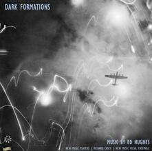 Dark Formations - CD Audio di Ed Hughes
