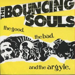 Good, the Bad & the Argyl - Vinile LP di Bouncing Souls