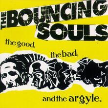 Good, the Bad & the Argyl - CD Audio di Bouncing Souls
