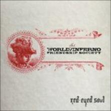 Red Eyed Soul - CD Audio di World-Inferno Friendship