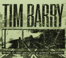 Laurel St. Demo 2005 & - CD Audio di Tim Barry