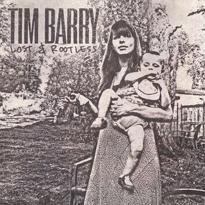 Lost & Rootless - Vinile LP di Tim Barry