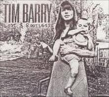 Lost & Rootless - CD Audio di Tim Barry