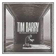 Roads to Richmond - CD Audio di Tim Barry