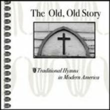Old, Old Story - CD Audio