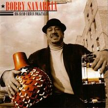 Big Band Urban Folktales - CD Audio di Bobby Sanabria