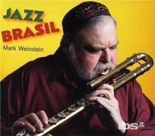 Jazz- Brasil (Digipack) - CD Audio di Mark Weinstein