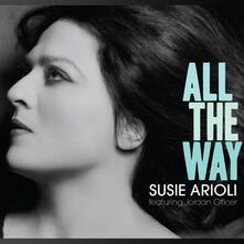 All the Way - CD Audio di Susie Arioli