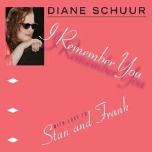 I Remember You - CD Audio di Diane Schuur