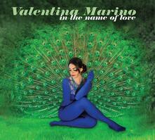 In the Name of Love - CD Audio di Valentina Marino