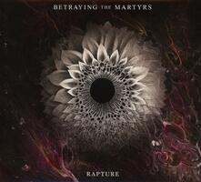 Rapture - CD Audio di Betraying the Martyrs