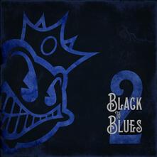 Black to Blues vol.2 - CD Audio di Black Stone Cherry