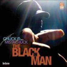 Black in Man - CD Audio di Chuck D