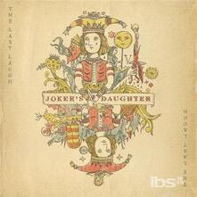 Last Laugh - CD Audio di Joker's Daughter