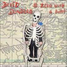 No. Zero with a Bullet - CD Audio di David Dondero