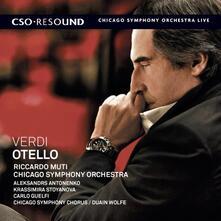 Otello - SuperAudio CD ibrido di Giuseppe Verdi,Chicago Symphony Orchestra,Riccardo Muti
