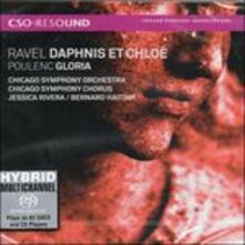 Daphnis & Chloé / Gloria - SuperAudio CD ibrido di Francis Poulenc,Maurice Ravel,Bernard Haitink,Chicago Symphony Orchestra