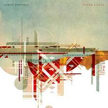 Water & Guns - CD Audio di Aaron Sprinkle