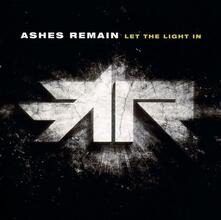 Let the Light in - CD Audio di Ashes Remain