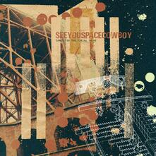 Songs for the Firing Squad - CD Audio di SeeYouSpaceCowboy