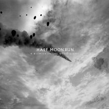 A Blemish in the Great Light - CD Audio di Half Moon Run