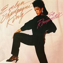 So Romantic (+ Bonus Tracks) - CD Audio di Evelyn Champagne King