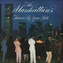 Forever By Your Side - CD Audio di Manhattans