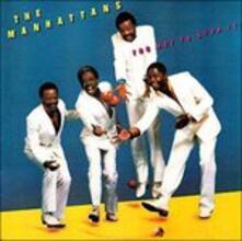 Too Hot to (Reissue) - CD Audio di Manhattans