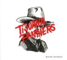 Wayne Interest - CD Audio di Tijuana Panthers