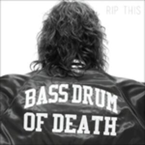 Rip This - Vinile LP di Bass Drum of Death
