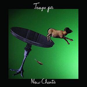 New Chants - Vinile LP di Traps PS