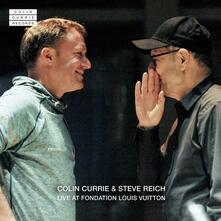 Live at Fondation Louis Vuitton - CD Audio di Steve Reich,Colin Currie